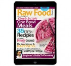 One Bowl Meals & Raw Food Cleanse Issue