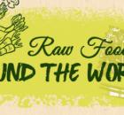 Raw Foodism Around the World