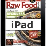 Raw food magazine and recipes for your ipad