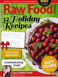 raw food magazine holiday recipes issue 26