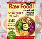 New Issue! Buddha Bowls, Autumn Ice Cream and Easy Fall Recipes