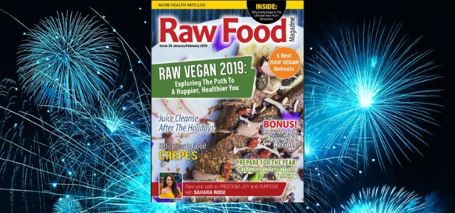 Raw Vegan 2019: Exploring The Path To A Happier, Healthier You